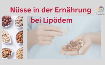 Nüsse in der Ernährung bei Lipödem